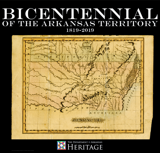 "Graphic reading ""Bicentennial of the Arkansas Territory 1819-2019"" with a historic map of the state"