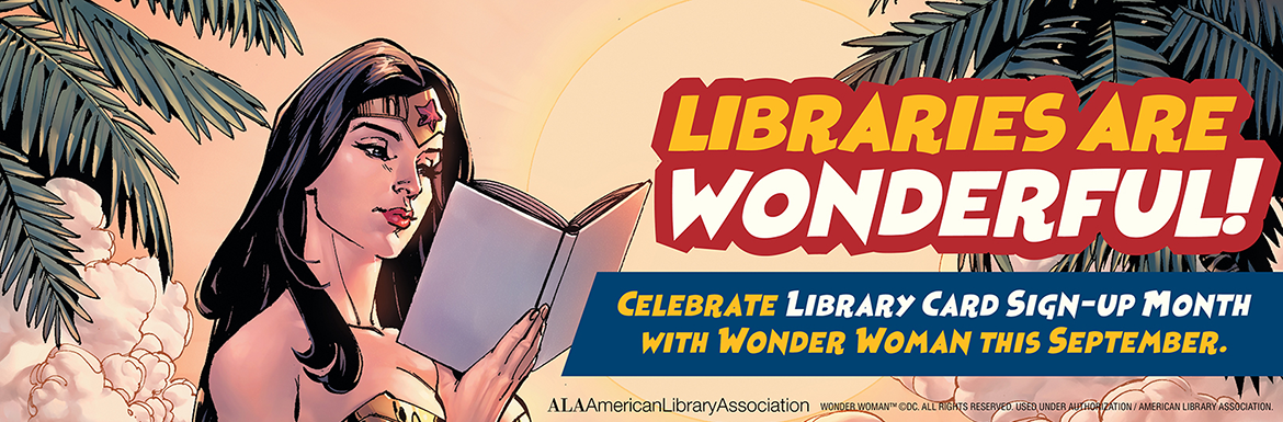 Library Card Month 2020 Wonder Woman