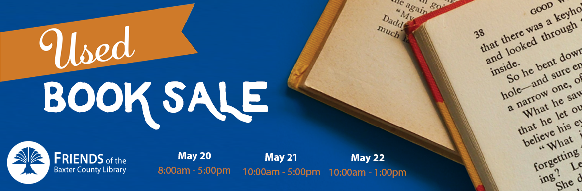 Friends of the Baxter County Library Used Book Sale May 2021