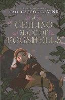 "Image for ""A Ceiling Made of Eggshells"""