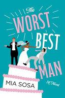"Image for ""The Worst Best Man"""